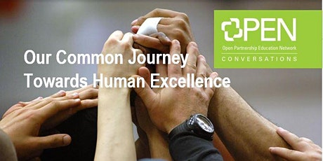 Our Common Journey Towards Human Excellence tickets