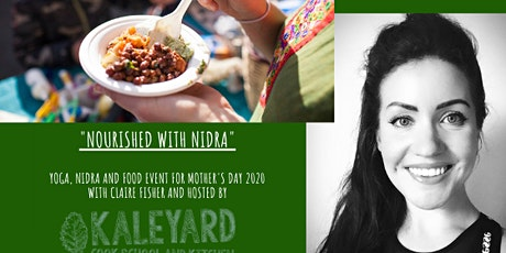 Nourished with Nidra - Yoga, Nidra and Food / Mother's Day event tickets