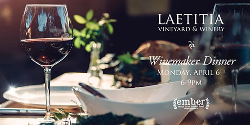 Laetitia Winemaker Dinner at Ember Restaurant
