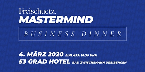 Freischuetz MASTERMIND Business Dinner