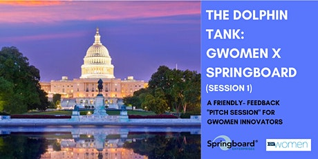 Dolphin Tank: Washington, DC | GWomen X Springboard (Session 1)  tickets