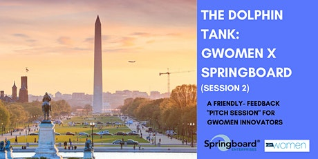 Dolphin Tank: Washington, DC | GWomen X Springboard (Session 2) tickets
