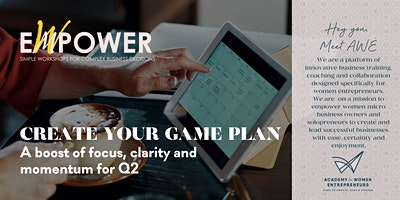 CREATE YOUR GAME PLAN: a boost of clarity, focus and momentum for Q2 2020
