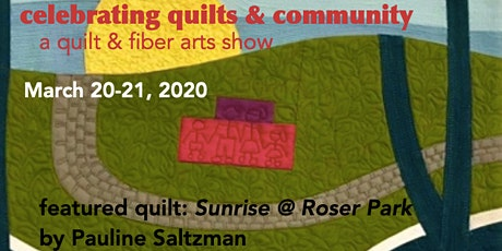 QUILT LOCAL 2020 - a quilt and fiber arts show tickets