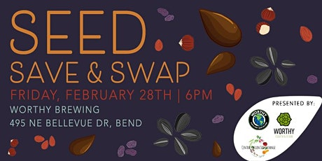 Seed Save & Swap tickets