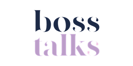 Boss Talks: Featuring Lizanne Falsetto tickets