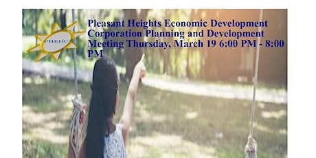 Pleasant Heights Economic Development Corporation Community Development Counsel Meeting tickets