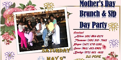 Mother's Day Brunch & Sip Day Party