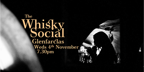 The Whisky Social - Glenfarclas: Time Honoured Tradition tickets
