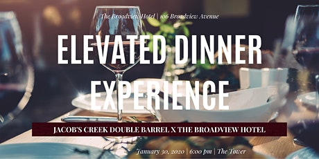 Elevated Dinner Experience at The Broadview Hotel tickets