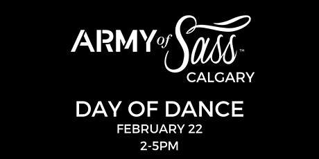 Army of Sass Calgary Day of Dance! tickets