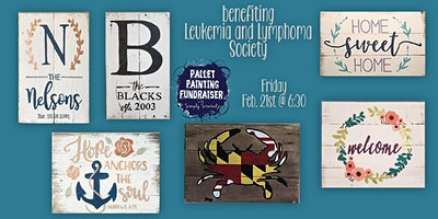 Pallet Painting Fundraiser benefiting the Leukemia and Lymphoma Society