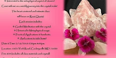 Rose Quartz Meditation! tickets