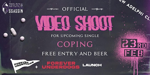 Smiling Assassin Official Video Shoot & Forever Underdogs Launch