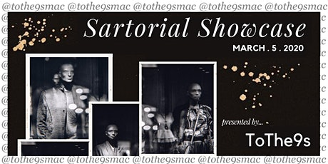 To The 9s Presents: Sartorial Showcase Fashion Show tickets