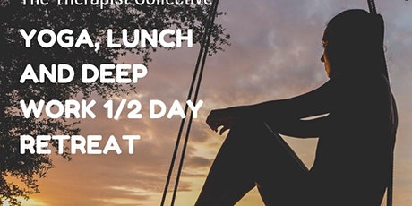 Yoga, Lunch and Deep Work Retreat! tickets