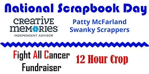 National Scrapbooking Day - 12 Hour Crop - Benefits Cancer
