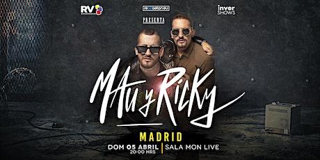 Mau y Ricky en Madrid tickets