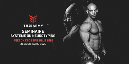 Séminaire - Système Neurotyping - Reebok CrossFit Brussels