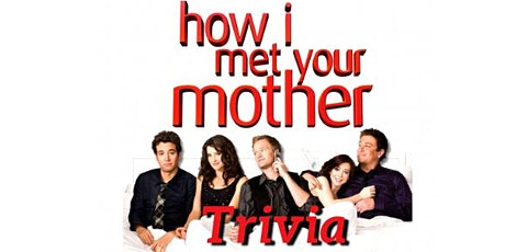 How I Met Your Mother Trivia Night tickets