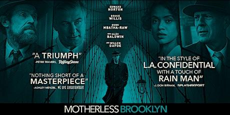 FILM: Motherless Brooklyn tickets