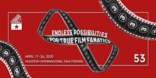 53rd WorldFest Houston International Film Festival