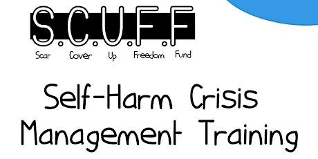 Self-Harm Crisis Management Training tickets
