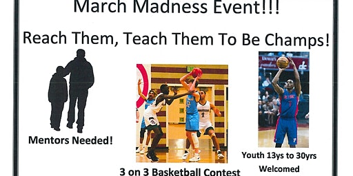 March Madness - Reach, Teach Them To Be Champs