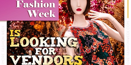 Vendor Registration for Baltimore Fashion Week 2020 tickets
