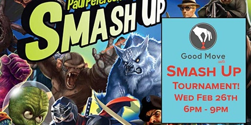 Smash Up Tournament February 26th!