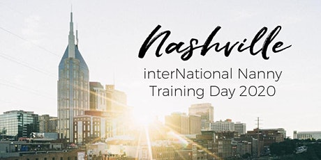 interNational Nanny Training Day Nashville tickets