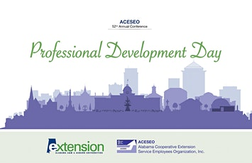 Alabama Cooperative Extension Service Employee Organization, Inc - Professional Development Day tickets