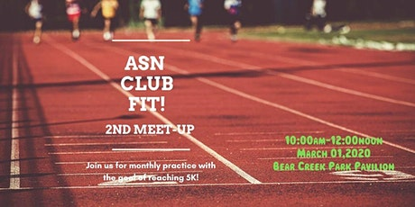 ASN Club Fit - 2nd Meet-up tickets