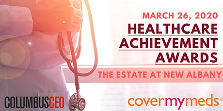Columbus CEO's Healthcare Achievement Awards 2020 tickets