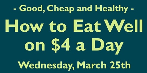 How to Eat Well on $4 a Day