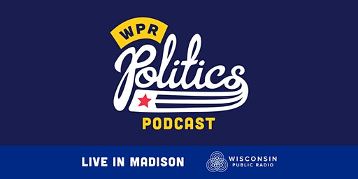 Politics Podcast Live - Madison