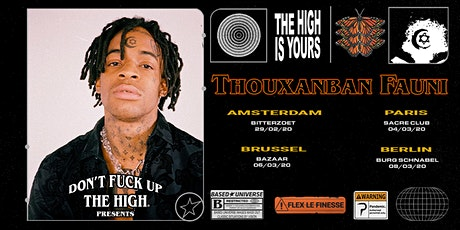 Don't Fuck up the High Presents Thouxanban Fauni in Brussel tickets
