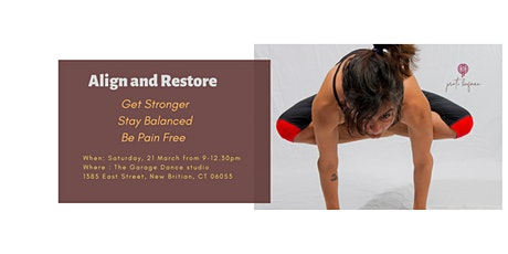 Align and Restore- Get Stronger. Be Pain Free. Stay Balanced.  tickets