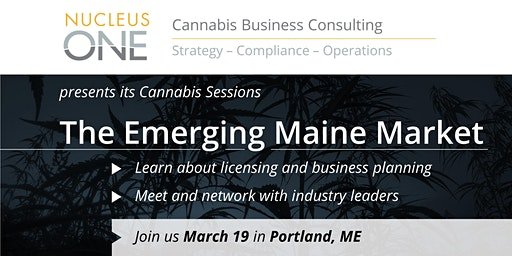 Nucleus One Cannabis Sessions - The Emerging Maine Market