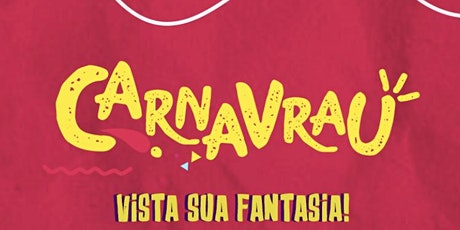 CARNAVRAU #4 ingressos