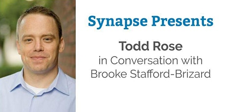 Synapse Presents Todd Rose in Conversation  RESCHEDULED tickets