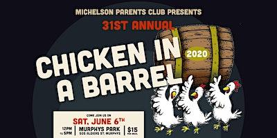 31st Annual Chicken in a Barrel