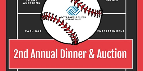 2nd Annual Boys & Girls Club Perris Clubhouse Dinner & Auction tickets