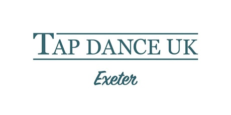 Exeter Workshop with Tap Dance UK tickets