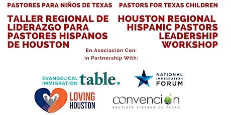Taller Regional de Liderazgo para Pastores Hispanos de Houston tickets