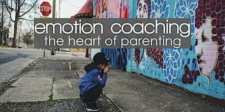 Parenting Workshop: Emotion Coaching (Part 1 & 2) Spring 2020 tickets