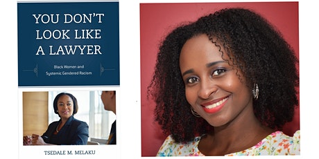 Book Salon: You Don't Look Like a Lawyer, Tsedale M. Melaku tickets