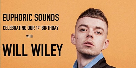 Euphoric Sounds: 1st Birthday with Will Wiley + friends tickets