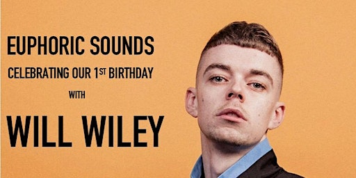 Euphoric Sounds: 1st Birthday with Will Wiley + friends