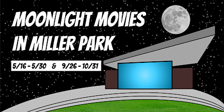 Moonlight Movies in Miller Park tickets
